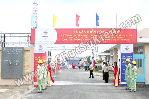 Tổ chức sự kiện Lễ gắn biển công trình Đường dây 220KV - Vĩnh Long - Trà Vinh - Trạm biến áp 220/110KV Trà Vinh - 02