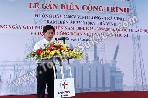Tổ chức sự kiện Lễ gắn biển công trình Đường dây 220KV - Vĩnh Long - Trà Vinh - Trạm biến áp 220/110KV Trà Vinh - 24