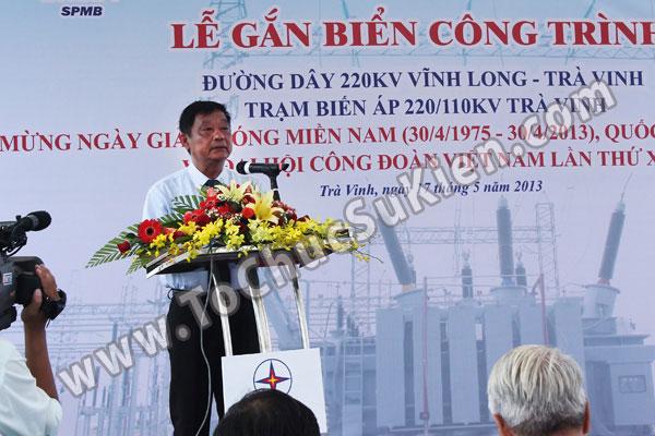 Tổ chức sự kiện Lễ gắn biển công trình Đường dây 220KV - Vĩnh Long - Trà Vinh - Trạm biến áp 220/110KV Trà Vinh - 25