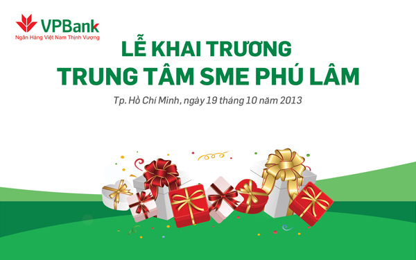 Tổ chức sự kiện khai trương trung tâm SME Phú Lâm - Ngân hàng VPBank - 01