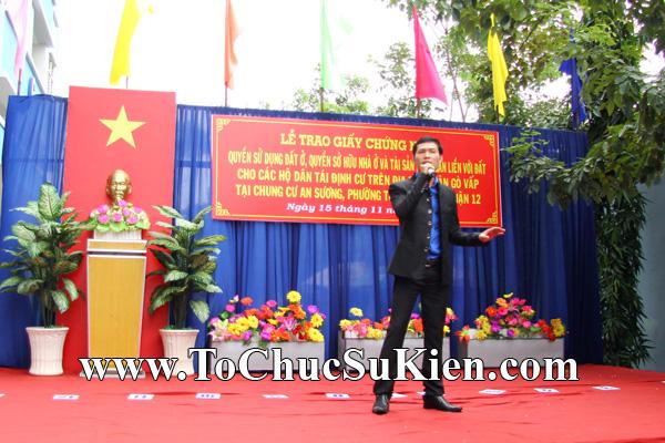 Tổ chức sự kiện Lễ trao giấy chứng nhận quyến sử dụng đất cho các hộ dântái định cư trên địa bàn Gò Vấp tại Chung cư An Sương - Q.12 - 06