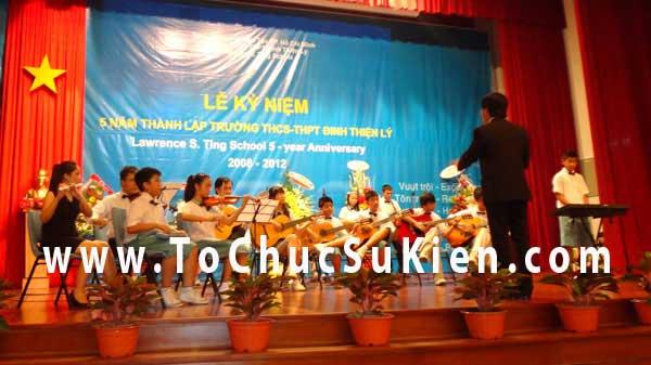 Tổ chức sự kiện Lễ kỷ niệm 5 năm ngày thành lập trường THCS - THPT Đinh Thiện Lý - 01