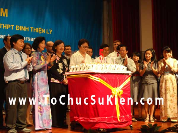 Tổ chức sự kiện Lễ kỷ niệm 5 năm ngày thành lập trường THCS - THPT Đinh Thiện Lý - 05