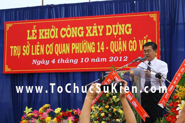 Tổ chức sự kiện Lễ khởi công xây dựng Trụ sở liên cơ quan phường 14  - Quận Gò Vấp - 01