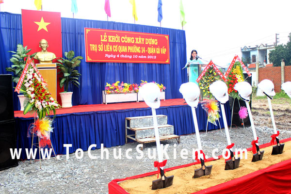 Tổ chức sự kiện Lễ khởi công xây dựng Trụ sở liên cơ quan phường 14  - Quận Gò Vấp - 02