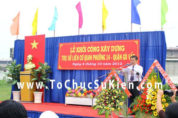 Tổ chức sự kiện Lễ khởi công xây dựng Trụ sở liên cơ quan phường 14  - Quận Gò Vấp - 06