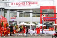 Tổ chức sự kiện Khai trương Trung tâm thương mại Kỳ Đồng - Kỳ Đồng Square