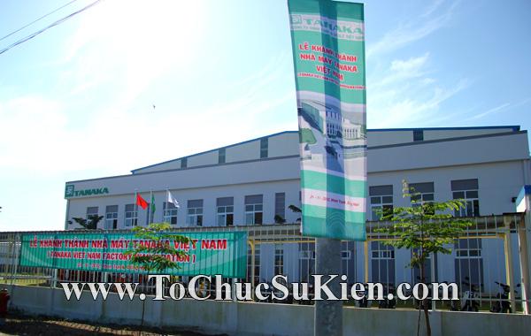 Tổ chức sự kiện Lễ khánh thành nhà máy TANAKA - KCN Nhơn Trạch - Đồng Nai - 02