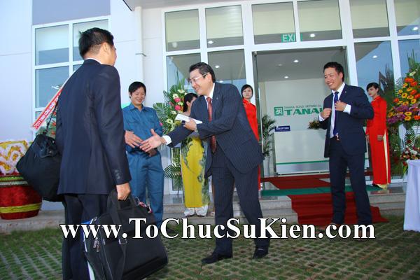 Tổ chức sự kiện Lễ khánh thành nhà máy TANAKA - KCN Nhơn Trạch - Đồng Nai - 07