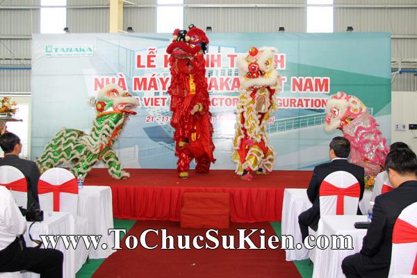 Tổ chức sự kiện Lễ khánh thành nhà máy TANAKA - KCN Nhơn Trạch - Đồng Nai - 12