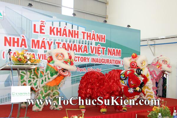 Tổ chức sự kiện Lễ khánh thành nhà máy TANAKA - KCN Nhơn Trạch - Đồng Nai - 13