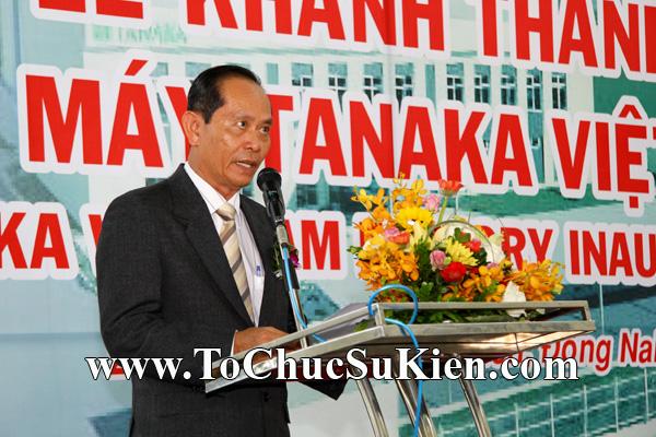Tổ chức sự kiện Lễ khánh thành nhà máy TANAKA - KCN Nhơn Trạch - Đồng Nai - 21