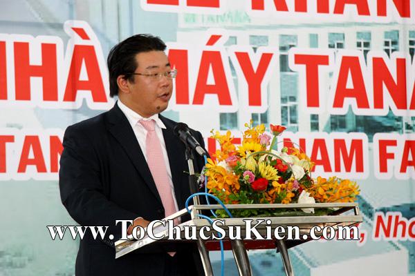 Tổ chức sự kiện Lễ khánh thành nhà máy TANAKA - KCN Nhơn Trạch - Đồng Nai - 23
