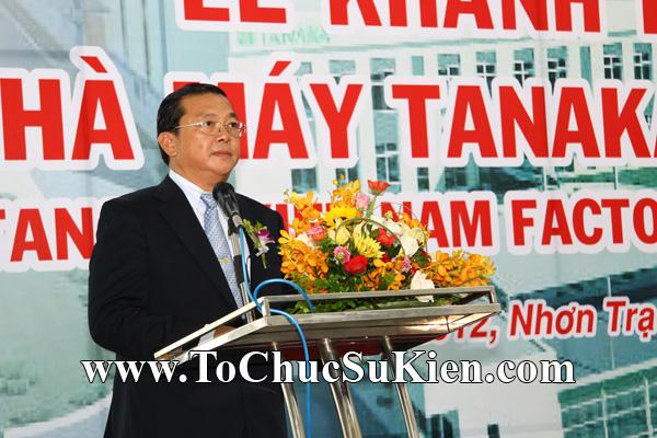 Tổ chức sự kiện Lễ khánh thành nhà máy TANAKA - KCN Nhơn Trạch - Đồng Nai - 25