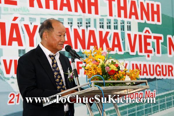 Tổ chức sự kiện Lễ khánh thành nhà máy TANAKA - KCN Nhơn Trạch - Đồng Nai - 26