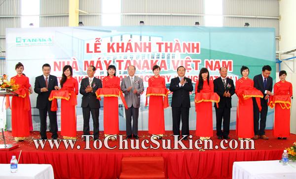 Tổ chức sự kiện Lễ khánh thành nhà máy TANAKA - KCN Nhơn Trạch - Đồng Nai - 27